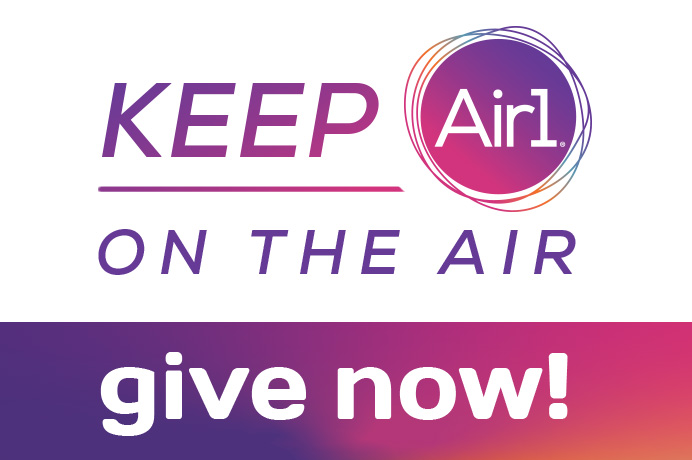Keep Air1 On the Air!  Give Now!