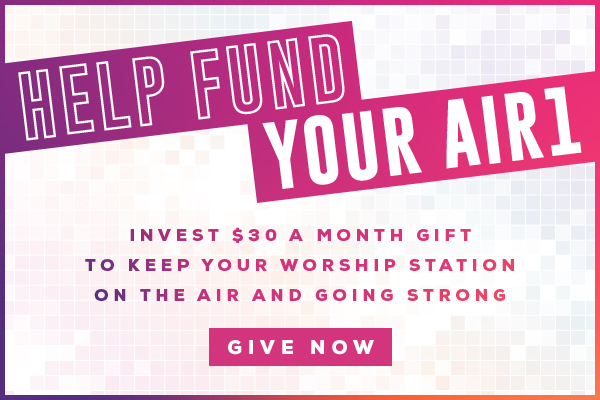 Help Fund Your Air1 - Click Here to Give Now