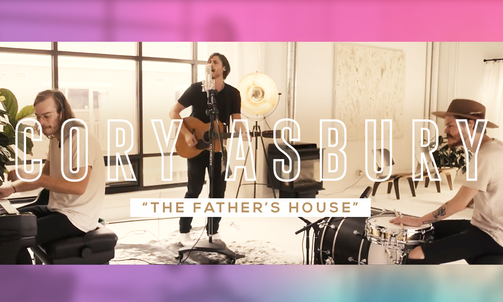 Cory Asbury The Father's House